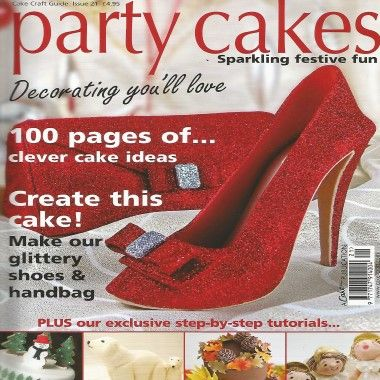 Cake Craft Guide   Party Cakes   Issue 21