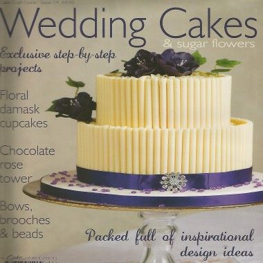 Cake Craft Guide   Wedding Cakes   Issue 14