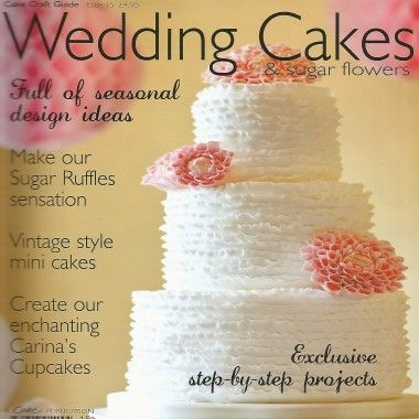Cake Craft Guide   Wedding Cakes   Issue 15