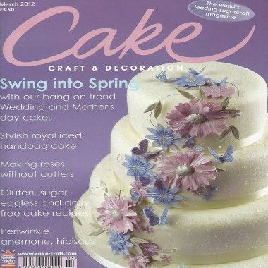 Cake Craft and Decoration   March 2012