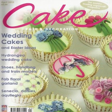 Cake Craft and Decoration   April 2012