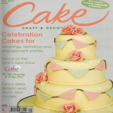 Cake Craft and Decoration   May 2012