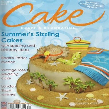 Cake Craft and Decoration   July 2012