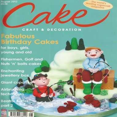 Cake Craft and Decoration   August 2012