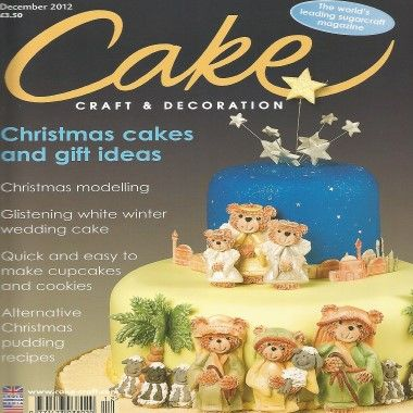Cake Craft and Decoration   December 2012