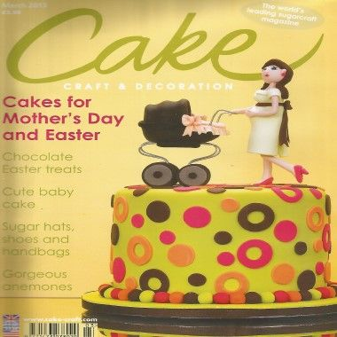 Cake Craft and Decoration   March 2013