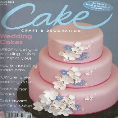 Cake Craft and Decoration   April 2013