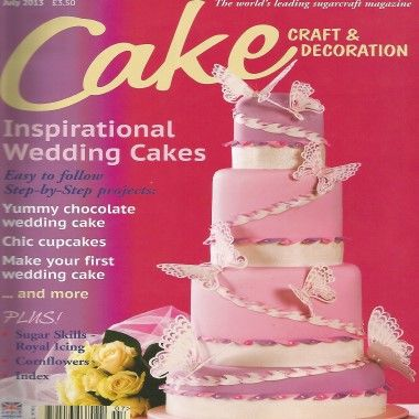 Cake Craft and Decoration   July 2013