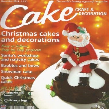 Cake Craft and Decoration   December 2013