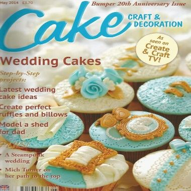 Cake Craft and Decoration   May 2014