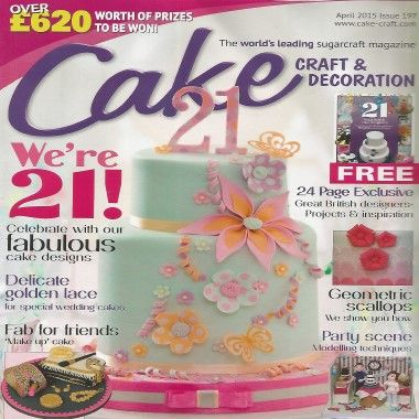 Cake Craft and Decoration - April 2015