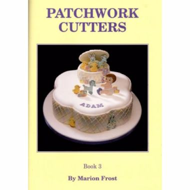 Patchwork Cutters - Book 3