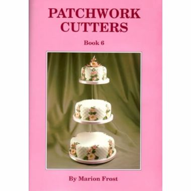 Patchwork Cutters - Book 6