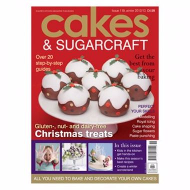 Cakes and Sugarcraft Magazine Issue 119 Winter 2012\13